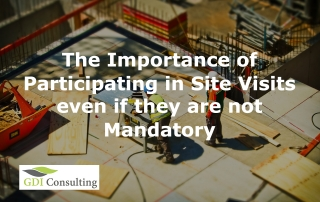 The Importance of Participating in Site Visits even if they are not Mandatory