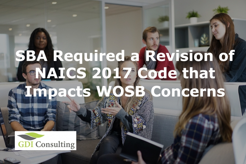 women-owned business certification SBA Revision of NAICS 2017 Code Impacts WOSB