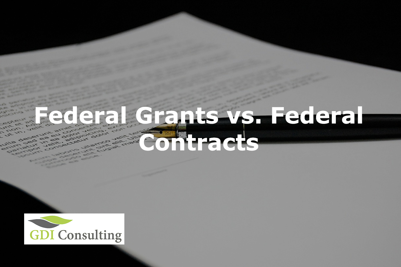 Federal Grants vs. Federal Contracts