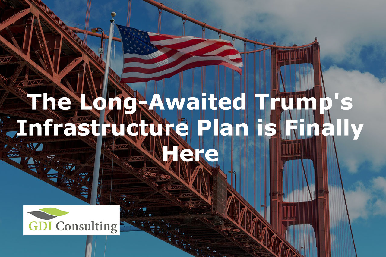 The Long-Awaited Trump's Infrastructure Plan is Finally ...