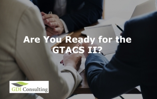 Are You Ready for the GTACS II?