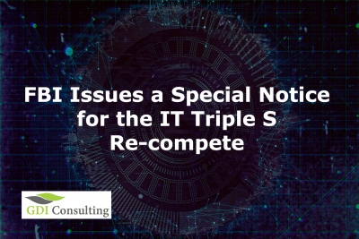 FBI Issues a Special Notice for the IT Triple S Re-compete
