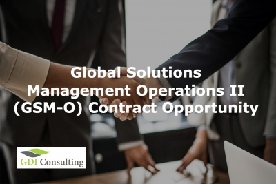 Global Solutions Management Operations II (GSM-O) Contract Opportunity