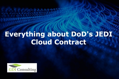 Everything about DoD's JEDI Cloud Contract