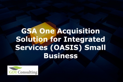 GSA One Acquisition Solution for Integrated Services (OASIS) Small Business