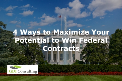 4 Ways to Maximize Your Potential to Win Federal Contracts