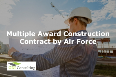Multiple Award Construction Contract by Air Force